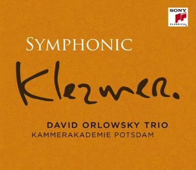 Symphonic Klezmer – David Orlowsky Trio und die Kammerakademie Potsdam